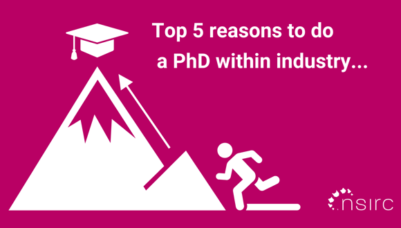 Here are our top 5 reasons for doing your PhD within industrial, alongside academics and highly-skilled engineers, Image: nsirc