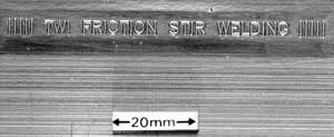 Fig. 2. Self embossing during friction stir welding
